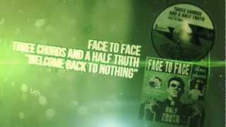 Face to Face - Welcome Back to Nothing