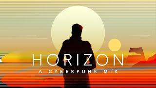 Horizon - A Cyberpunk Mix