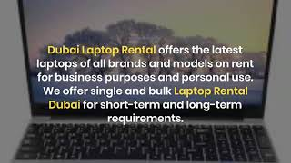 What are the Things to Keep in Mind Before Renting a Laptop in Dubai?