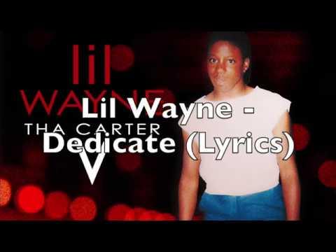 Lil Wayne - Dedicate (Lyrics)