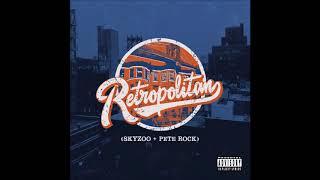 Skyzoo & Pete Rock | Retropolitan 💿 (Full Album)