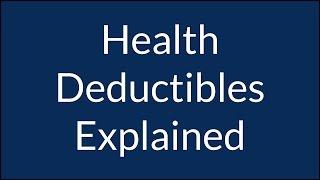 Health Insurance Deductible Explained
