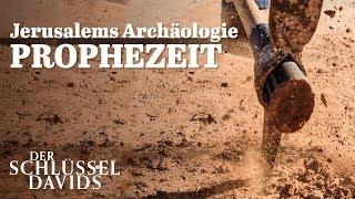 Jerusalems Archäologie prophezeit