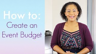How To Create An Event Budget [Event Planning Tips]