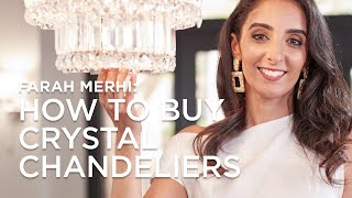 How to Buy Crystal Chandeliers