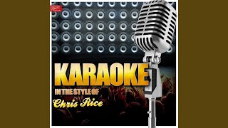 Smile (In the Style of Chris Rice) (Karaoke Version)
