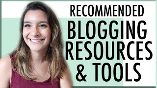 BLOGGING TOOLS & RESOURCES ● WHAT I USE TO RUN MY BLOG & MAKE MONEY FROM HOME