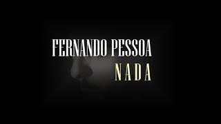 Fernando Pessoa - Nada