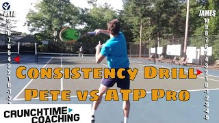 {Awesome Consistency Drill} ATP Pro vs. Pete