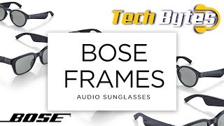 Bose Frames | Audio Sunglasses | Techbytes