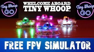 FREE FPV SIMULATOR with XBOX 1 controller: Tiny Whoop Go Flight, Demo, and Tutorial