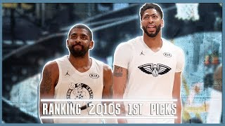Ranking The NBA's 1st Overall Picks From The 2010s (NBA 2010s)
