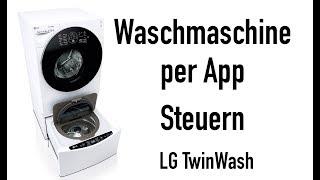 WASCHMASCHINE PER APP STEUERN! LG TWINWASH #LetsTwashit