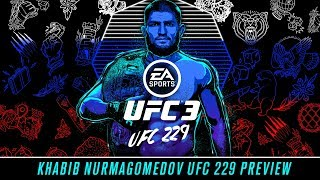 EA SPORTS UFC 3 | Khabib Nurmagomedov UFC 229 Preview