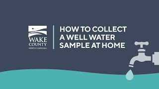 How to Collect a Well Water Sample at Home