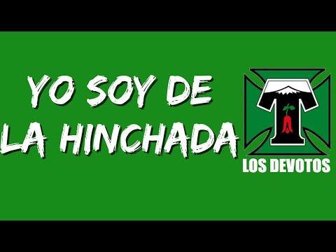 """""""Yo soy de la hinchada"""" Barra: Los Devotos • Club: Deportes Temuco"""