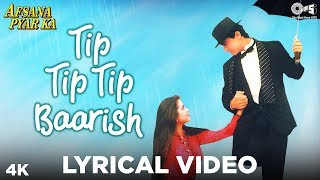 Tip Tip Tip Tip Barish Lyrical- Afsana Pyar Ka   - YouTube