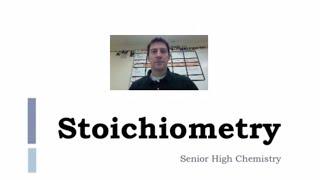 Stoichiometry 1: Introduction To Stoichiometry