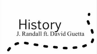 J. Randall ft. David Guetta - History