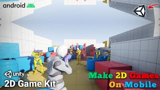 Make 2D Games Using Mobile 2021    Download Unity2D for Android - Make 2D Games on Mobile & Share It