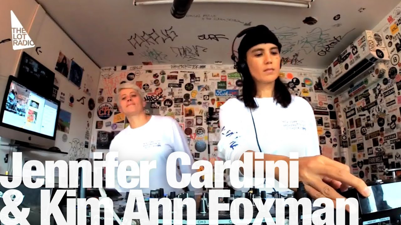 Jennifer Cardini b2b Kim Ann Foxman - Live @ The Lot Radio 2019