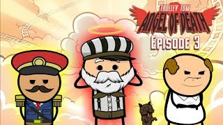 Trolley Tom: Angel of Death - Episode 3