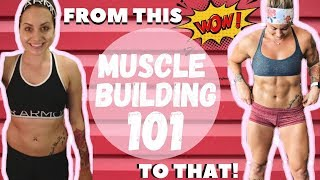 MUSCLE BUILDING 101: The TRUTH You Need To Know