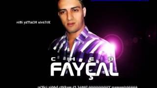 CHEB FAYCAL POLICI ZAMEL CHEKAM EL HAMEL 2013 + 6 MOIS DE PRESON