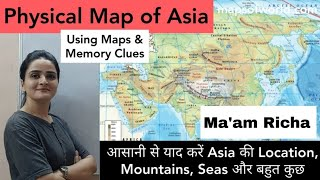 World Map: ASIA Physical Map - Learn Location, Political & Physical Features