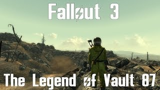 Fallout 3- The Legend of Vault 87