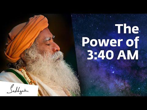 , title : 'Something Phenomenal Happens at 3:40 AM – Sadhguru    Brahma Muhurtam'