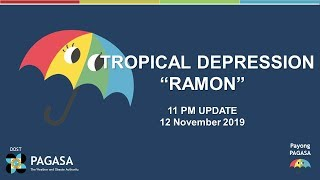 "Press Briefing: Tropical Depression ""RAMON"" Update Tuesday 11PM, November 12, 2019"