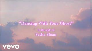 Sasha Sloan - Dancing With Your Ghost instrumental (Karaoke Version)