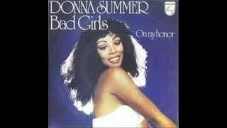 DONNA SUMMER - BAD GIRLS - ON MY HONOR