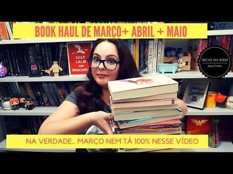 Book Haul Março + Abril + Maio | Dicas da Sissi
