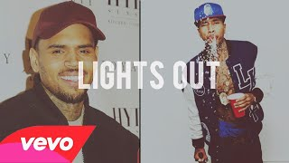 Chris Brown - Lights Out ft  Tyga & Fat Trel (HOT)