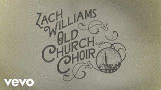 Zach Williams   Old Church Choir