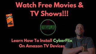 Install CyberFlix APK (Amazon Fire TV Devices)