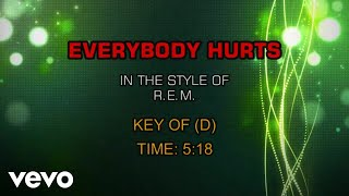 R.E.M.   Everybody Hurts (Karaoke)