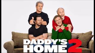 Daddy's Home 2 OST The Hives - Hate To Say I Told You So