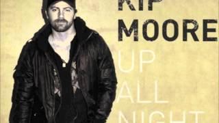 Kip Moore - Up All Night