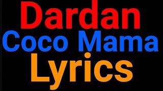 Dardan | Coco Mama | Lyrics