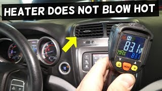 WHY MY CAR HEATER DOES NOT BLOW HOT WARM AIR. HEATER BLOW COLD