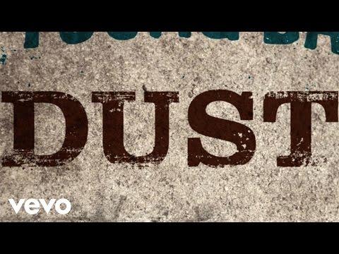 Dust Lyric Video