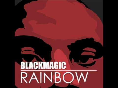 BlackMagic - Rainbow.wmv