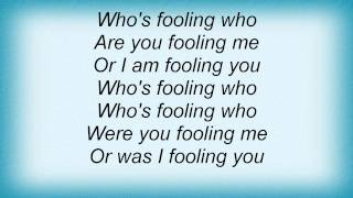 Double You - Who's Fooling Who Lyrics