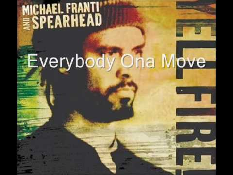 Everybody Ona Move (Song) by Michael Franti & Spearhead