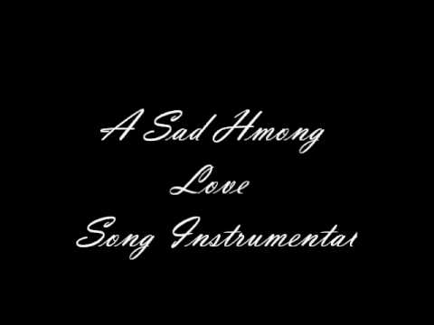 A Sad Hmong Love Song Instrumental