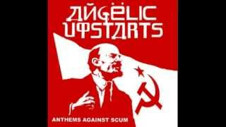 Angelic Upstarts -  Anthems Against Scum (Full Album)