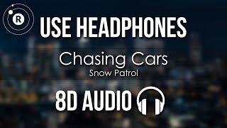 Snow Patrol   Chasing Cars (8D AUDIO)